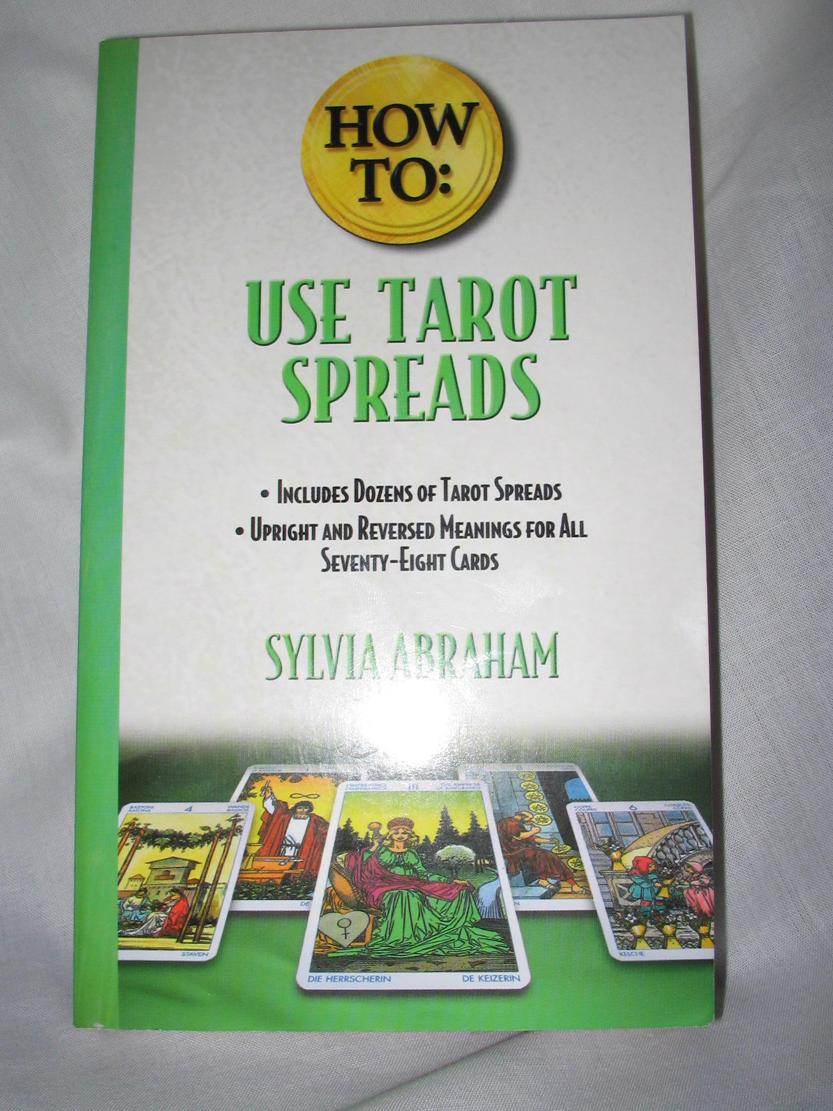Using Tarot In Writing: How To Use Tarot Spreads